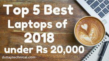 Top 5 Best laptops under 20000 Rs in India 2018 Duttaji Technical