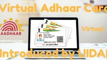 Virtual Adhaar Number or the Virtual ID