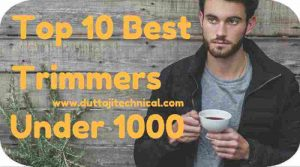 10 Best Trimmers Under 1000 in India 2019 (June) 1