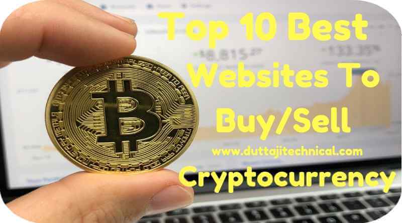 Top 10 Best Websites to Buy/Sell Cryptocurrency 2018