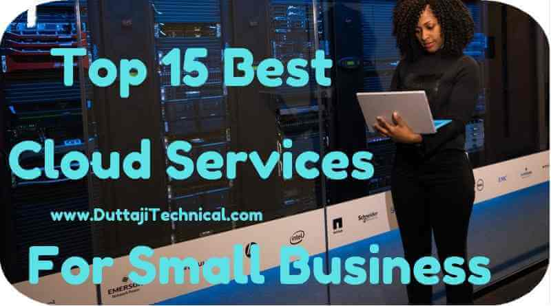 Top 15 Best Cloud Services For Small Business
